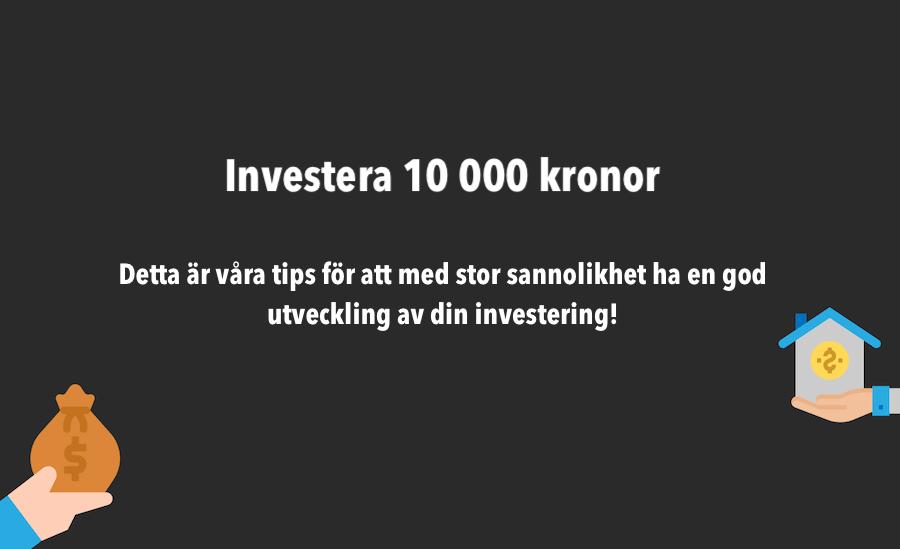 Investera 10 000 kronor